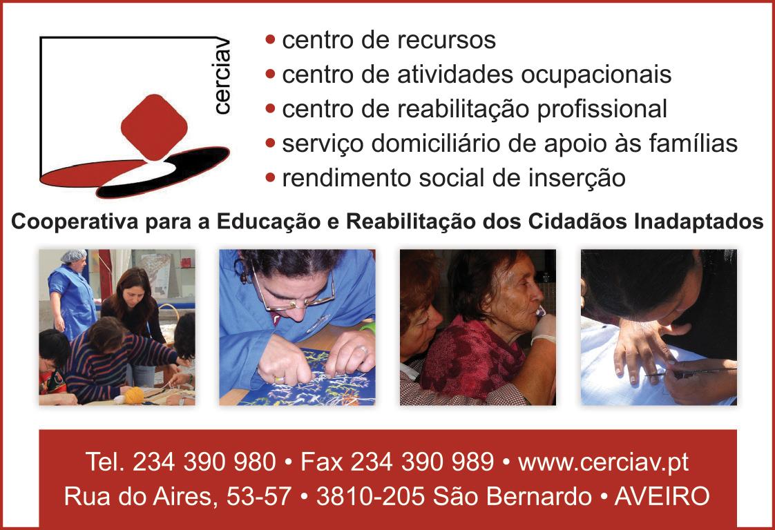 CERCIAV • COOP. P/ EDUCAÇÃO E REABILITAÇÃO DE CRIANÇAS INAPTADAS DE AVEIRO CRL