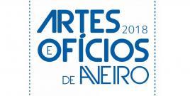 Artes e Ofícios de Aveiro 2018